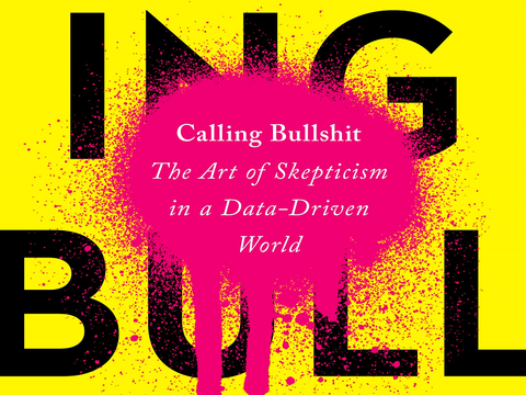 Kulturni faul: Calling Bullshit - The Art of Skepticism in a Data-Driven World iliti nazovimo stvari pravim imenom