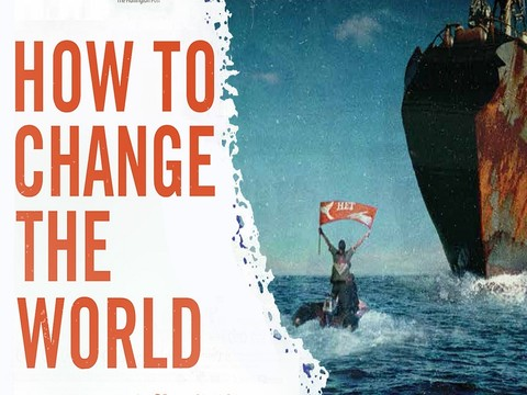 How to Change the World: dokumentarni film o stvaranju organizacije Greenpeace
