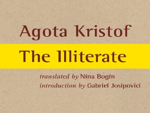 KKTP: Agota Kristof - The Illiterate