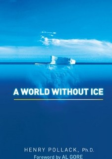 Henry Pollack: A world without ice